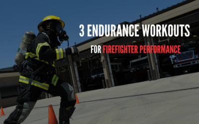 3 Endurance Workouts for Firefighter Performance