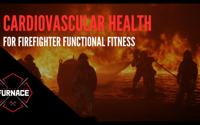 Cardiovascular Health for Firefighter Functional Fitness